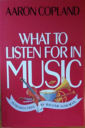 9780070130913: What to Listen for in Music