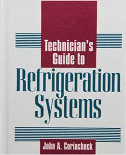 9780070131590: Technician's Guide to Refrigeration Systems