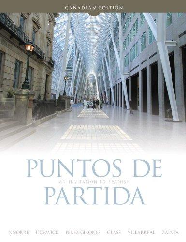 Puntos de Partida: An Invitation to Spanish: Knorre, Marty