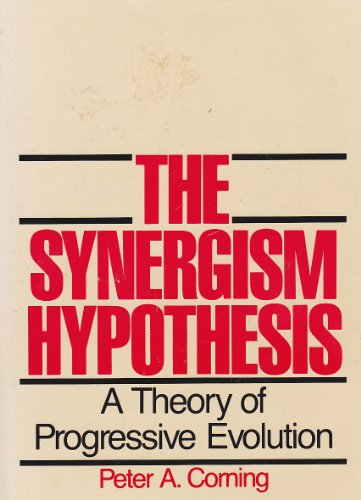 9780070131668: The synergism hypothesis: A theory of progressive evolution