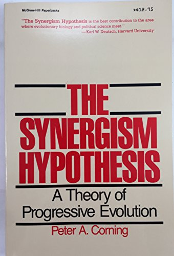 9780070131729: The Synergism Hypothesis: A Theory of Progressive Evolution