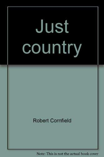 9780070131842: Just country: Country people, stories, music