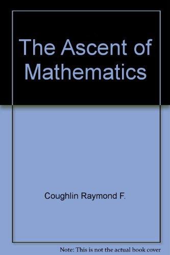 The ascent of mathematics: Raymond F Coughlin