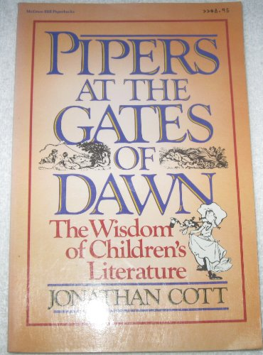 9780070132207: Pipers at the Gates of Dawn: The Wisdom of Children's Literature