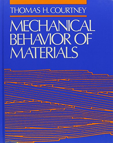 9780070132658: Mechanical Behaviour of Materials (Mcgraw Hill Series in Materials Science and Engineering)