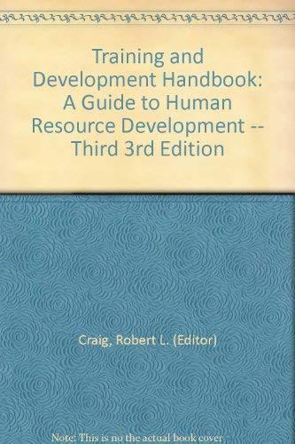 9780070133501: Training and development handbook: A guide to human resource development