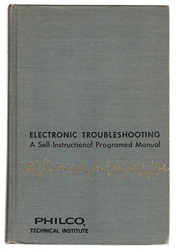 9780070133648: Electronic Troubleshooting; a Self-Instructional Programed Manual