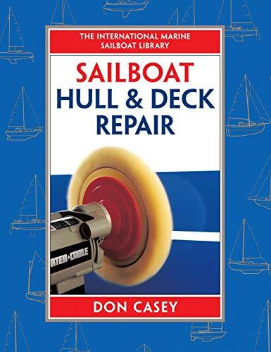 9780070133693: Sailboat Hull and Deck Repair (International Marine Sailboat Library)