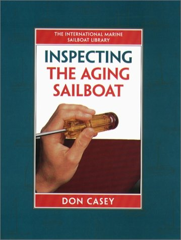 9780070133945: Inspecting the Aging Sailboat