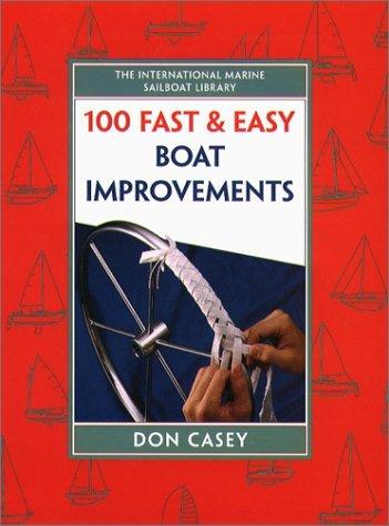9780070134027: 100 Fast & Easy Boat Improvements
