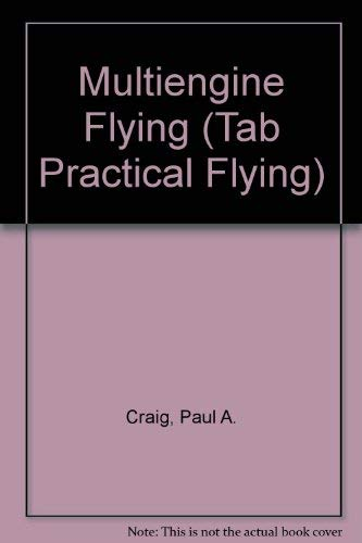 9780070134270: Multiengine Flying (Tab Practical Flying)