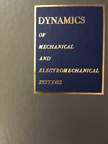 9780070134331: Dynamics of Mechanical and Electromechanical Systems