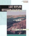 9780070134546: Light Airplane Navigation Essentials (Practical Flying Series)