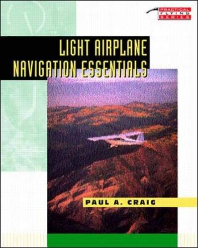 9780070134560: Light Airplane Navigation Essentials