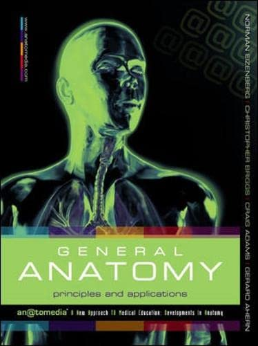 General Anatomy: Principles And Applications: Eizenberg, Norman Briggs,
