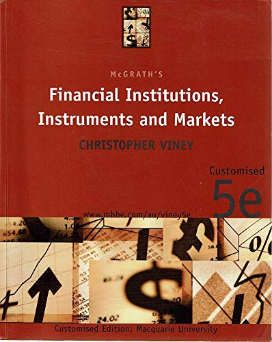 Mcgrath's Financial Institutions, Instruments And Markets: Christopher Viney