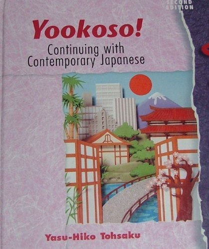 9780070136977: Yookoso: Continuing With Contemporary Japanese