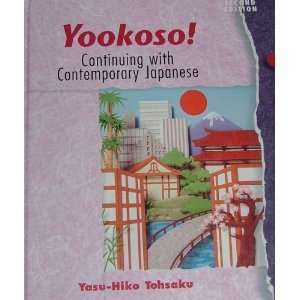 9780070136977: Yookoso: Continuing With Contemporary Japanese (v. 2) (English and Japanese Edition)