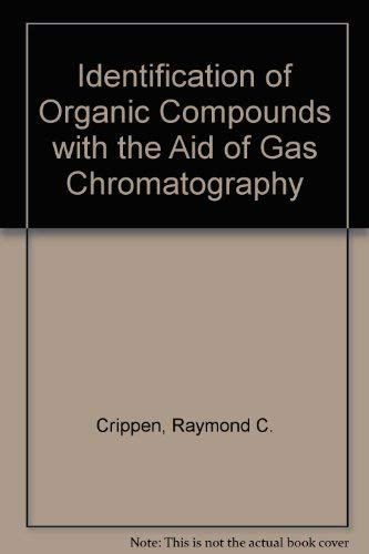9780070137257: Identification of Organic Compounds with the Aid of Gas Chromatography