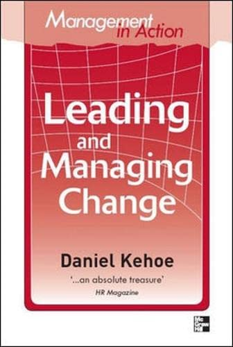 9780070137882: Management in Action: Leading And Managing Change (Australia Professional Business General Reference)