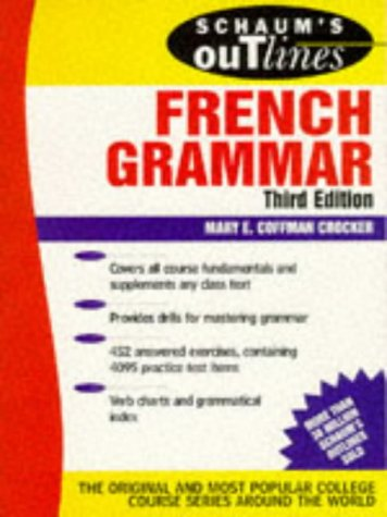 9780070138858: Schaum's Outline of French Grammar (Schaum's Outline Series. Schaum's Outline Series in Languages)