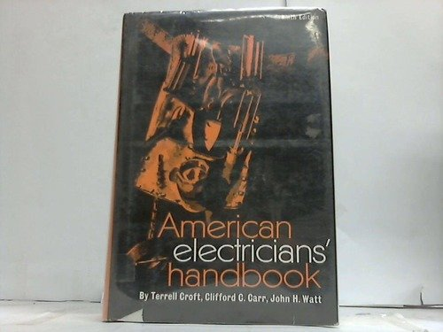 9780070139299: American Electricians' Handbook: A Reference Book for the Practical Electrical Man