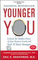 9780070140783: Younger You: Unlock the Hidden Power of Your Brain to Look a