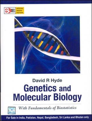 Genetics and Molecular Biology: With Fundamentals of Biostatistics: David R. Hyde