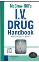 9780070141995: McGraw-Hill's I.V. Drug Handbook