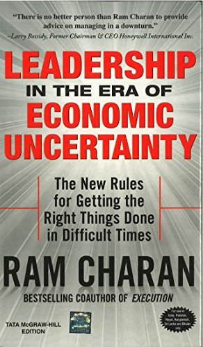 Leadership in the Era of Economic Uncertainty: Ram Charan