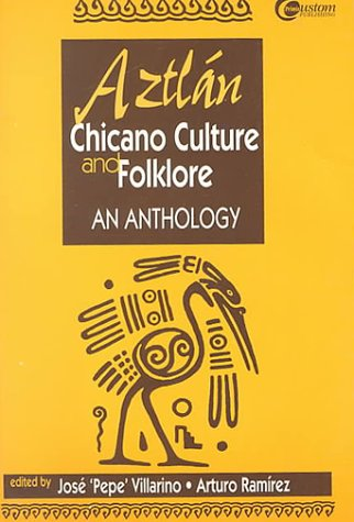 9780070143814: Aztlan, Chicano Culture and Folklore: An Anthology
