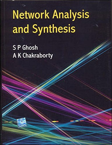 Network Analysis and Synthesis: A.K. Chakrabarti,S.P. Ghosh