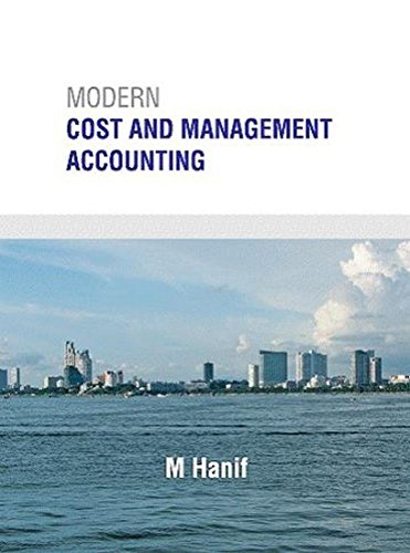 Modern Cost and Management Accounting: M. Hanif