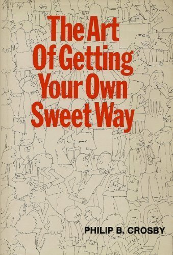 9780070145108: The Art of Getting Your Own Sweet Way