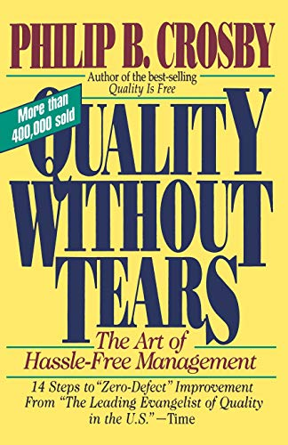 9780070145115: Quality Without Tears: The Art of Hassle-Free Management