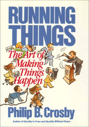 9780070145139: Running Things: The Art of Making Things Happen