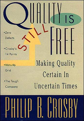 9780070145320: Quality Is Still Free: Making Quality Certain in Uncertain Times