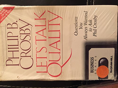 9780070145597: Let's Talk Quality: Questions You Always Wanted to Ask Phil Crosby