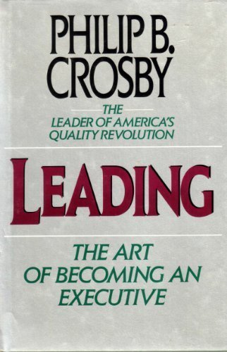 9780070145672: Leading: The Art of Becoming an Executive