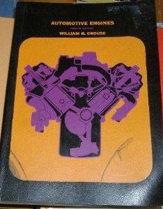 9780070146006: Automotive engines: Construction, operation, and maintenance (McGraw-Hill automotive technology series)