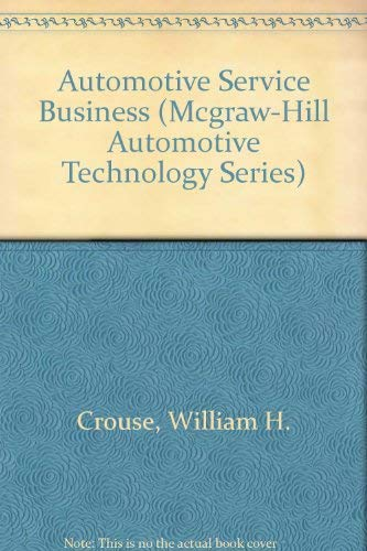 9780070146051: Automotive Service Business: Operation and Management (Mcgraw-Hill Automotive Technology Series)