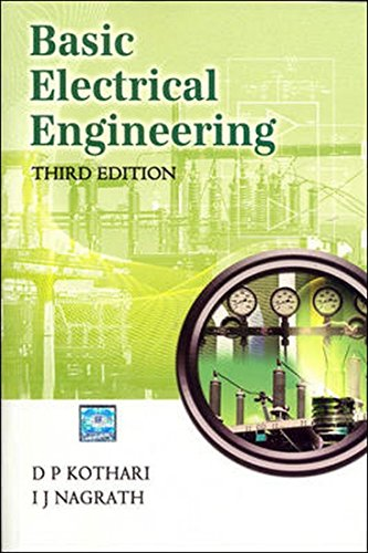 Basic Electrical Engineering , 3Rd Edn: D P Kothari