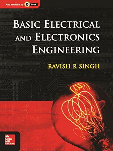 Basic Electrical and Electronics Engineering: Ravish R. Singh