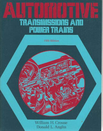 9780070146372: Automotive Transmissions and Power Trains (McGraw-Hill automotive technology series)