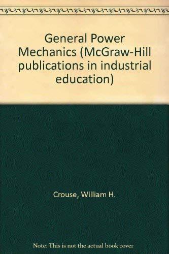 General Power Mechanics: Donald L. Anglin;