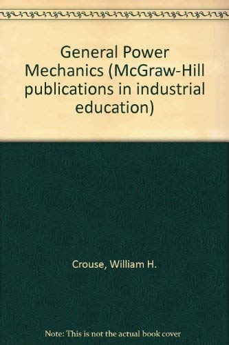 9780070146976: General Power Mechanics (McGraw-Hill publications in industrial education)