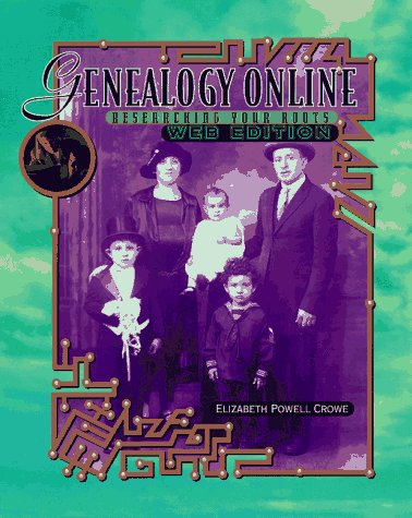 9780070147225: Genealogy Online: Researching Your Roots, Web Edition