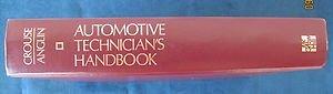 Automotive Technician's Handbook: William H. Crouse;