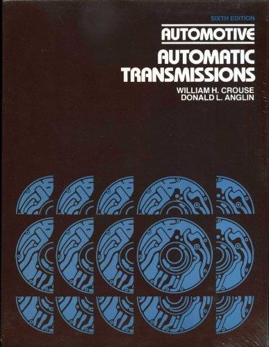 Automotive Automatic Transmissions: Donald L. Anglin;