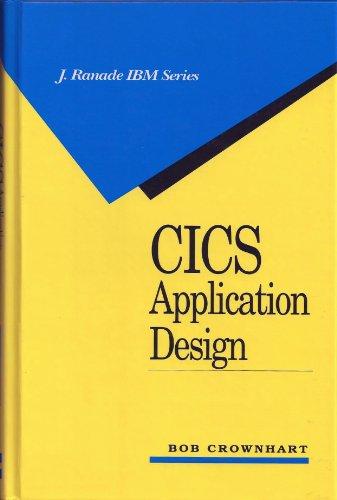 9780070147744: CICS Application Design (J.Ranade IBM)